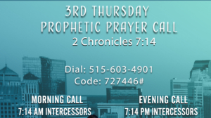 Third Thursday Prophetic Prayer Call