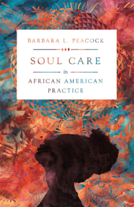 Soul Care - An African American Practice